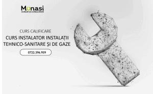 Instalator instalații tehnico-sanitare și de gaze